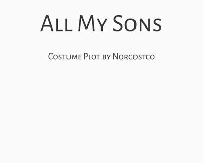 All My Sons Costume Plot   by Norcostco