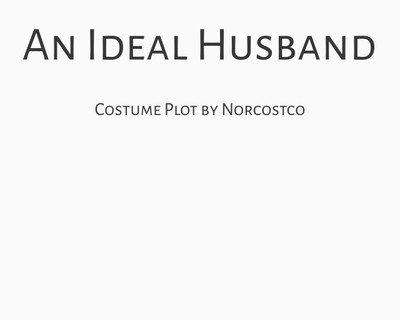 An Ideal Husband Costume Plot | by Norcostco