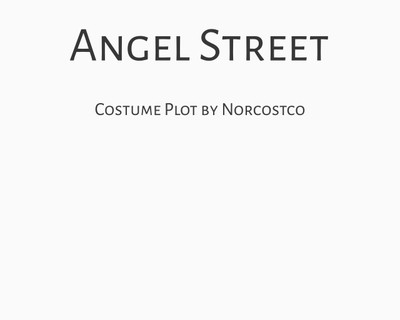Angel Street Costume Plot | by Norcostco