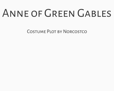 Anne of Green Gables Costume Plot | by Norcostco