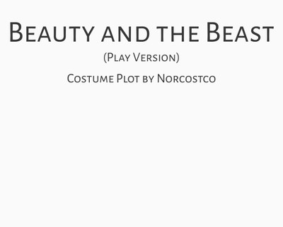 Beauty and the Beast (play) Costume Plot | by Norcostco