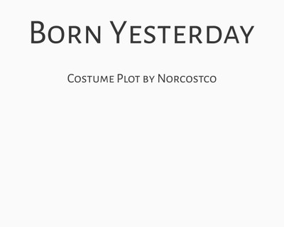 Born Yesterday Costume Plot   by Norcostco