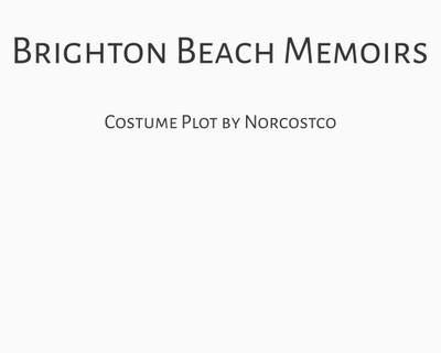 Brighton Beach Memoirs Costume Plot   by Norcostco