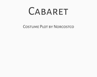 Cabaret Costume Plot   by Norcostco