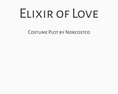 Elixir of Love Costume Plot | by Norcostco