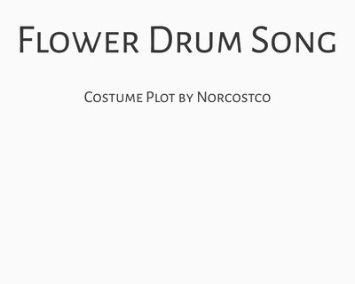 Flower Drum Song Costume Plot   by Norcostco