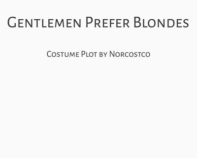 Gentlemen Prefer Blondes Costume Plot | by Norcostco
