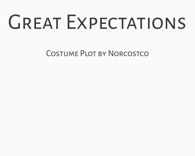 Great Expectations Costume Plot | by Norcostco