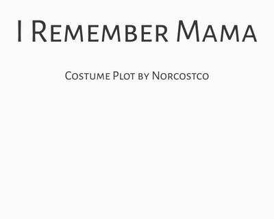 I Remember Mama Costume Plot   by Norcostco
