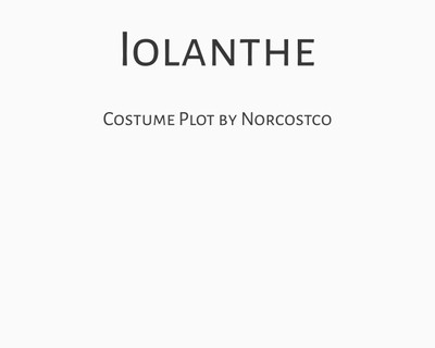 Iolanthe Costume Plot | by Norcostco