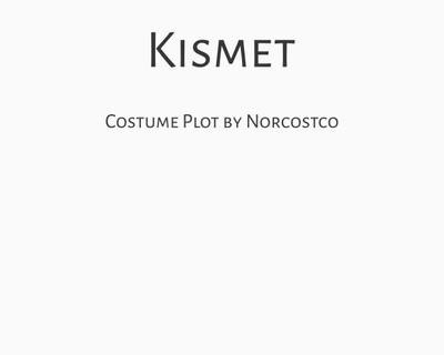 Kismet Costume Plot   by Norcostco