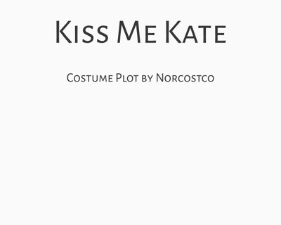 Kiss Me Kate Costume Plot | by Norcostco