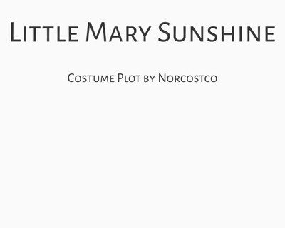 Little Mary Sunshine Costume Plot | by Norcostco