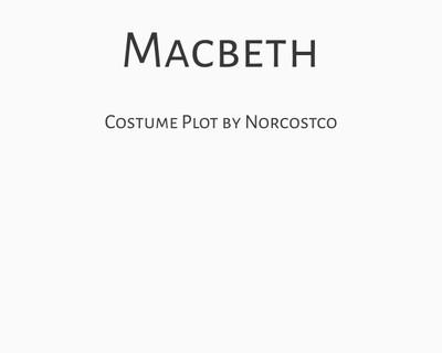 Macbeth Costume Plot | by Norcostco