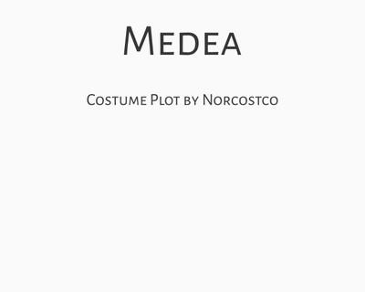 Medea Costume Plot   by Norcostco