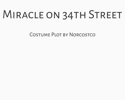 Miracle on 34th Street Costume Plot   by Norcostco