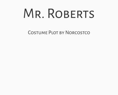 Mr. Roberts Costume Plot | by Norcostco