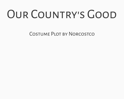 Our Country's Good Costume Plot   by Norcostco