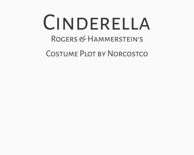 Rogers & Hammerstein's Cinderella Costume Plot | by Norcostco