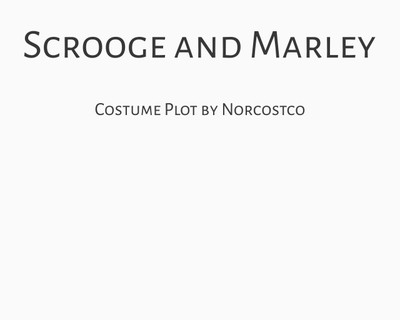 Scrooge and Marley Costume Plot | by Norcostco