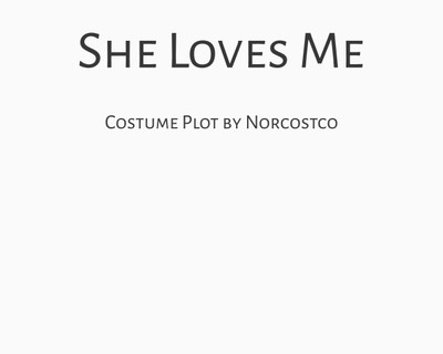 She Loves Me Costume Plot | by Norcostco