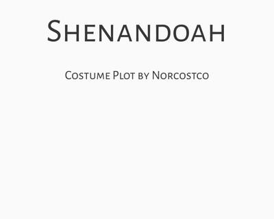 Shenandoah Costume Plot   by Norcostco