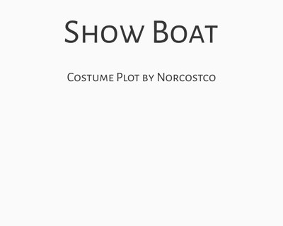 Show Boat Costume Plot | by Norcostco