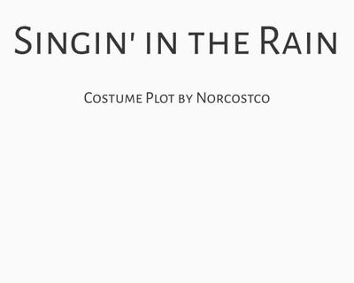 Singin' In The Rain Costume Plot   by Norcostco