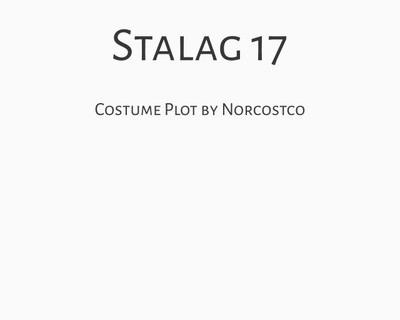 Stalag 17 Costume Plot | by Norcostco
