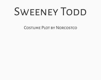 Sweeney Todd Costume Plot   by Norcostco