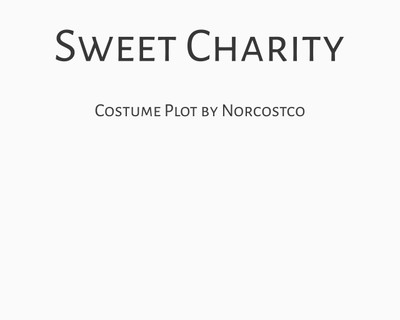 Sweet Charity Costume Plot   by Norcostco