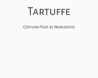 Tartuffe Costume Plot | by Norcostco