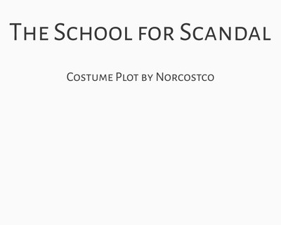 The  School for Scandal Costume Plot | by Norcostco