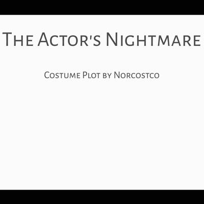 The Actor's Nightmare Costume Plot