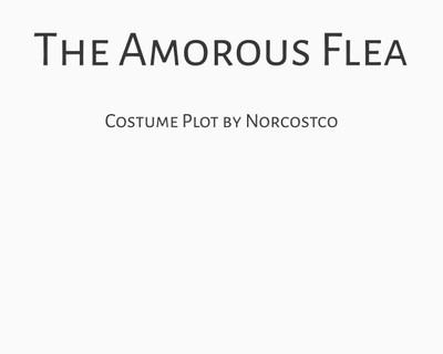 The Amorous Flea Costume Plot | by Norcostco