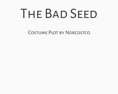 The Bad Seed Costume Plot | by Norcostco