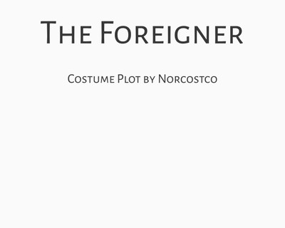 The Foreigner Costume Plot | by Norcostco