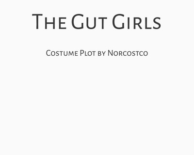 The Gut Girls Costume Plot | by Norcostco