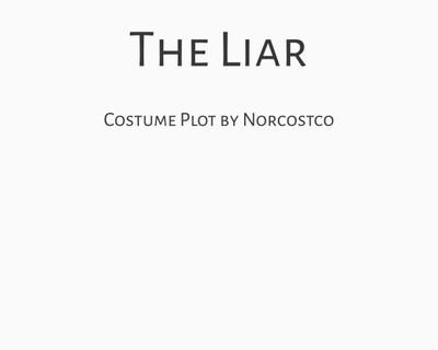 The Liar Costume Plot   by Norcostco