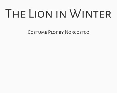 The Lion in Winter Costume Plot   by Norcostco