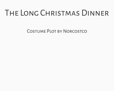 The Long Christmas Dinner Costume Plot | by Norcostco