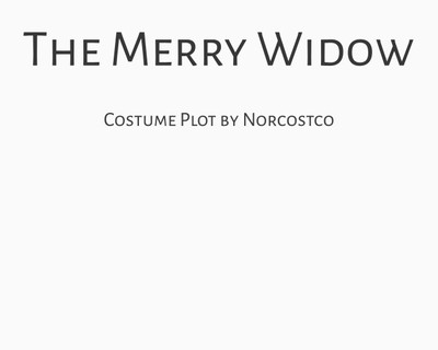 The Merry Widow Costume Plot   by Norcostco
