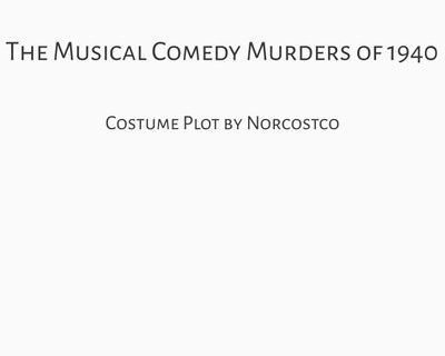 The Musical Comedy Murders of 1940 Costume Plot | by Norcostco