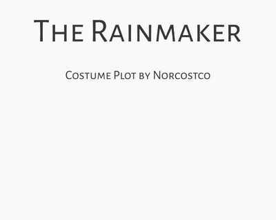 The Rainmaker Costume Plot | by Norcostco