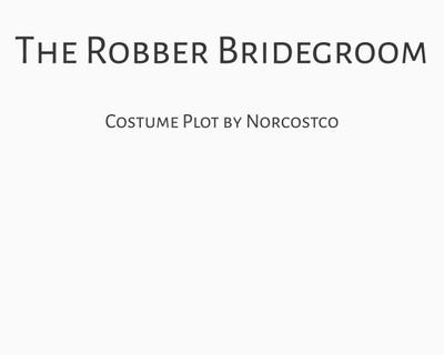 The Robber Bridegroom Costume Plot | by Norcostco