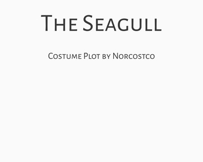 The Seagull Costume Plot | by Norcostco