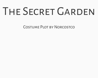 The Secret Garden Costume Plot   by Norcostco