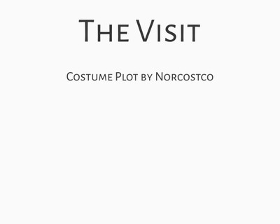 The Visit Costume Plot   by Norcostco