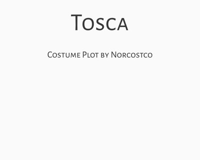 Tosca Costume Plot | by Norcostco