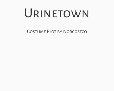 Urinetown Costume Plot | by Norcostco